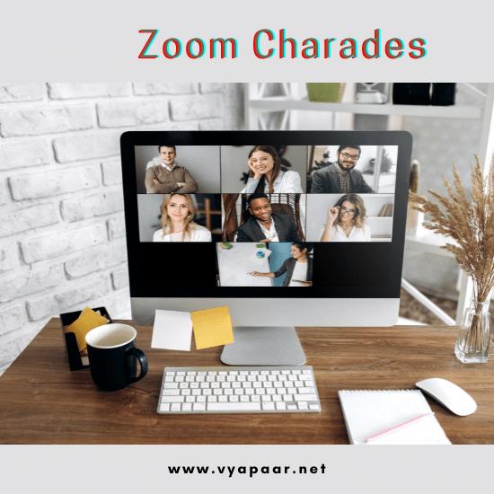 Zoom Charades